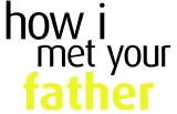 """How I Met Your Dad"" vs. ""How I Met Your Father"""