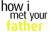 """How I Met Your Dad"" vs. ""How I Met YourFather"""
